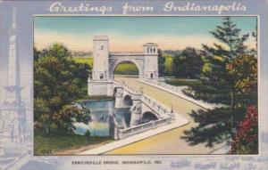 Indiana Indianapolis Greetings From Showing Emrichsville Bridge 1942