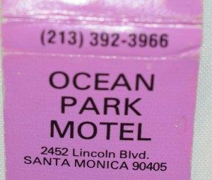 Ocean Park Motel Santa Monica California 20 Strike Matchbook Cover