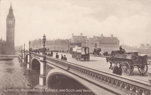 LONDON, England, 1900-1910's; Westminster Bridge And Scotland Yard
