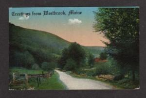 ME Greetings from WESTBROOK MAINE Postcard PC