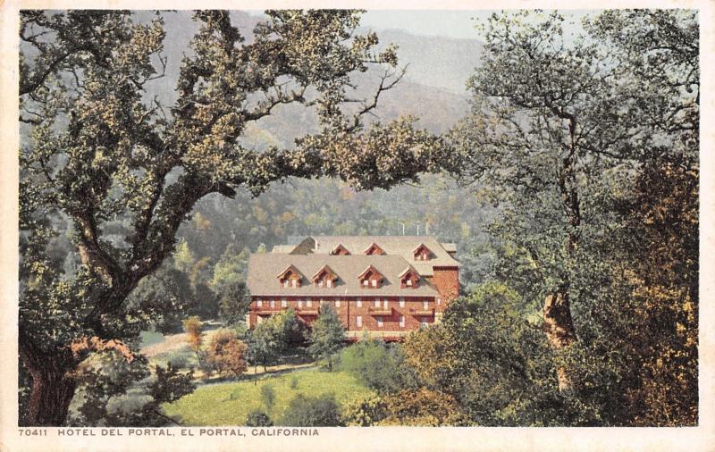El Portal California~Hotel Del Portal Framed By Trees~Detroit Publishing Co~1910