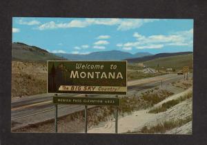 MT Welcome to Montana Sign Monida Pass Rocky Mountains Mtn Postcard