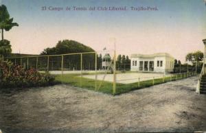 peru, TRUJILLO, Campo de Tennis del Club Libertád (1910s)