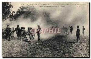Postcard Old Army d & # Battery French 39artillerie 75 in action on the foreh...