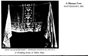 Maine Winterport Message A Wedding Gown Of Olden Days