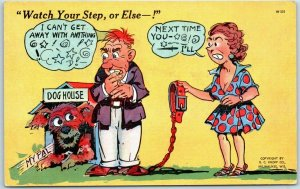 1940s RAY WALTERS Postcard Husband Dog House Watch Your Step KROPP Linen W301