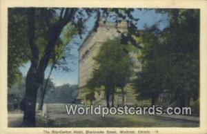 Montreal Canada, du Canada Ritz Carlton Hotel, Sherbrooke Street  Ritz Carlto...