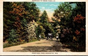 Wisconsin Greetings From Marinette Entrance To Henes Park 1930