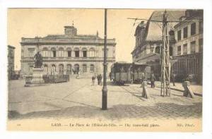 Laon, France, 00-10s , La place de l'Hotel-de-Ville.- Trolly cars