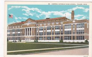 TOLEDO , Ohio, 10s-20s ; Central Catholic High School