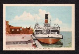 PQ Quebec Trois Rivieres Ferry Canada Carte Postale Postcard Bateau passeur PC