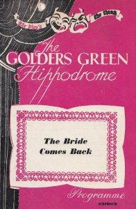 The Bride Comes Back Romance Golders Green Hippodrome Theatre Programme