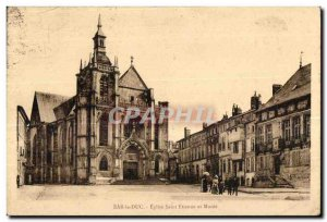 Old Postcard Bar le Duc Eglise Saint Etienne and Musee