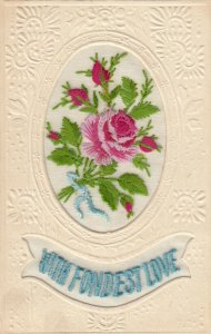 EMBROIDERED, 1900-10s; With Fondest Love