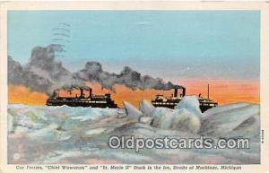 Car Ferries Chief Wawatam, St Marie II Mackinac, Michigan Ship Postcard Post ...