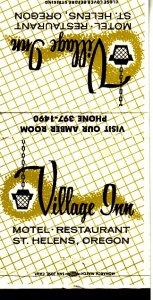 Matchbook Cover ! Village Inn Motel & Restaurant, St. Helen's, Oregon !