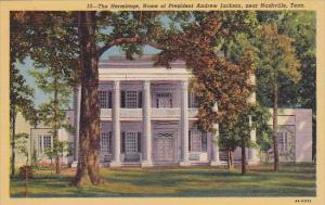 The Hermitage Home Of President Andrew Jackson Nashville Tennessee