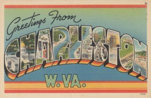 Large Letter Greetings from CHARLESTON , West Virginia , 1930-40s