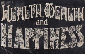 Large Letter HEALTH, WEALTH and HAPPINESS, 1906