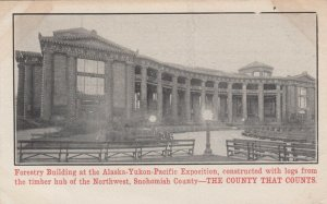 SEATTLE , Washington , 1909 ; AYPE , Forestry Building