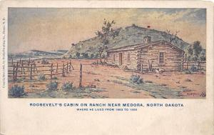 North Dakota ND Postcard c1910 MEDORA President Roosevelt's Cabin on Ranch