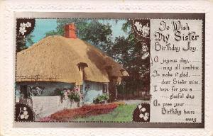 To Wish My Sister Birthday Joy, Cottage House, flowers, souvenir 1932