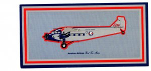 American Airlines, Ford Tri-Motor, The Toin Moose, Airplane