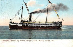 Steamer Cabrillo, Avalon Harbor, Santa Catalina Island, CA 1909 Vintage Postcard