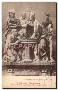 Troyes - Baptism of St. Augustine - Old Postcard