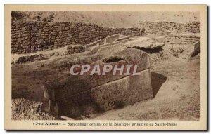 Old Postcard Sarcophagus Central De La Basilique Sainte Reine De Primitive Pr...