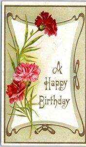 Vintage HAPPY BIRTHDAY Embossed Greetings Postcard w/ Pink & Red Carnations 1911