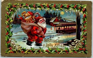 1910 SANTA CLAUS Postcard Red Suit TROLLEY CAR Wishing You A JOLLY CHRISTMAS