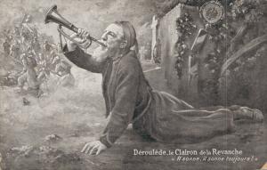 Military - Déroulède le Clairon de la Revanche II sonne il sonne toujours 02.90