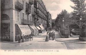 Aix Les Bains France Rue du Casino, Entrée du Grand Cercle Aix Les Bains Ent...