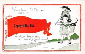 Zephyrhills Florida~Beautiful Dames Here~Sentimental Kid Pennant Postcard