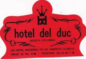 Colombia Bogota Hotel del Duc Vintage Luggage Label sk1875