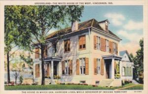 Indiana Vincennes Home Of General Harrison Grouseland The White House Of The ...