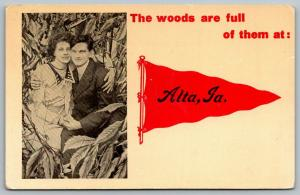 The Woods Are Full of Them at Alta Iowa~Couple~1912 Pennant Postcard
