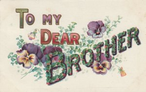 To My Dear Brother(in flowers), PU-1908; Flowers, Embossed