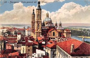 Spain Old Vintage Antique Post Card Vista general del Pilar Zaragoza Writing ...