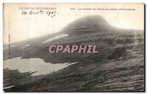 Old Postcard Picturesque Cantal The top of the Lead of the Cantal