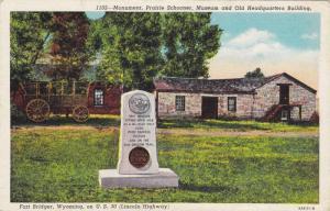 Monument,Prairie Schooner, Museum and Old Headquarter Building,Fort Bridger, ...