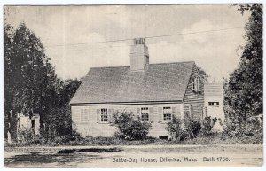Billerica, Mass, Sabba-Day House, Built 1768 - Rotograph