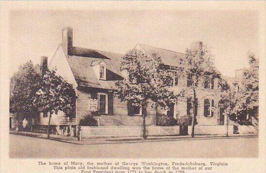 The Home Of Mary The Mother Of Washington Fredericksburg Virginia Albertype