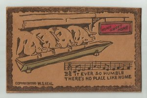LEATHER POSTCARD ~ PIGS ~ Be It Ever So Humble, No Place Like Home  ~ 1907