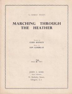 Marching Through The Heather Ian Gourlay Scottish March Song