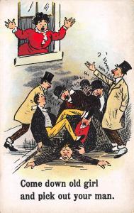 Comic~Pick Out Your Man Old Girl~Drunken Street Brawl~Woman In Window~1910 PC