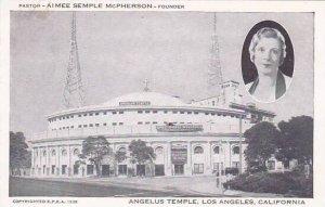 California Los Angeles Pastor aimee Semple Mcpherson Founder Anglus Temple