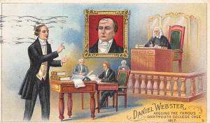 Daniel Webster, arguing the Famous Dartmouth College Case Advertising Webster...