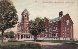 Michigan Lansing Main Building Indistrial School